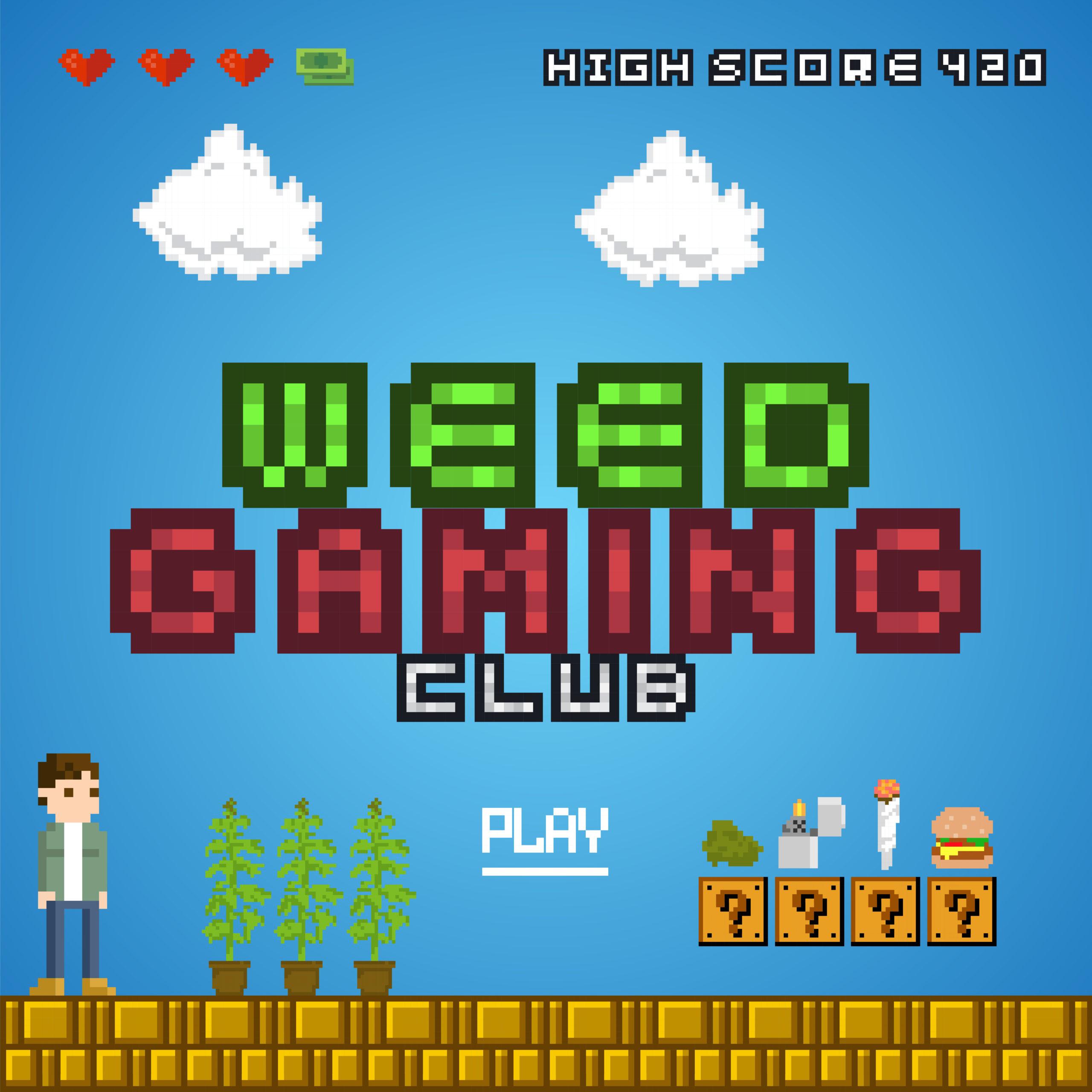Weed Gaming Club